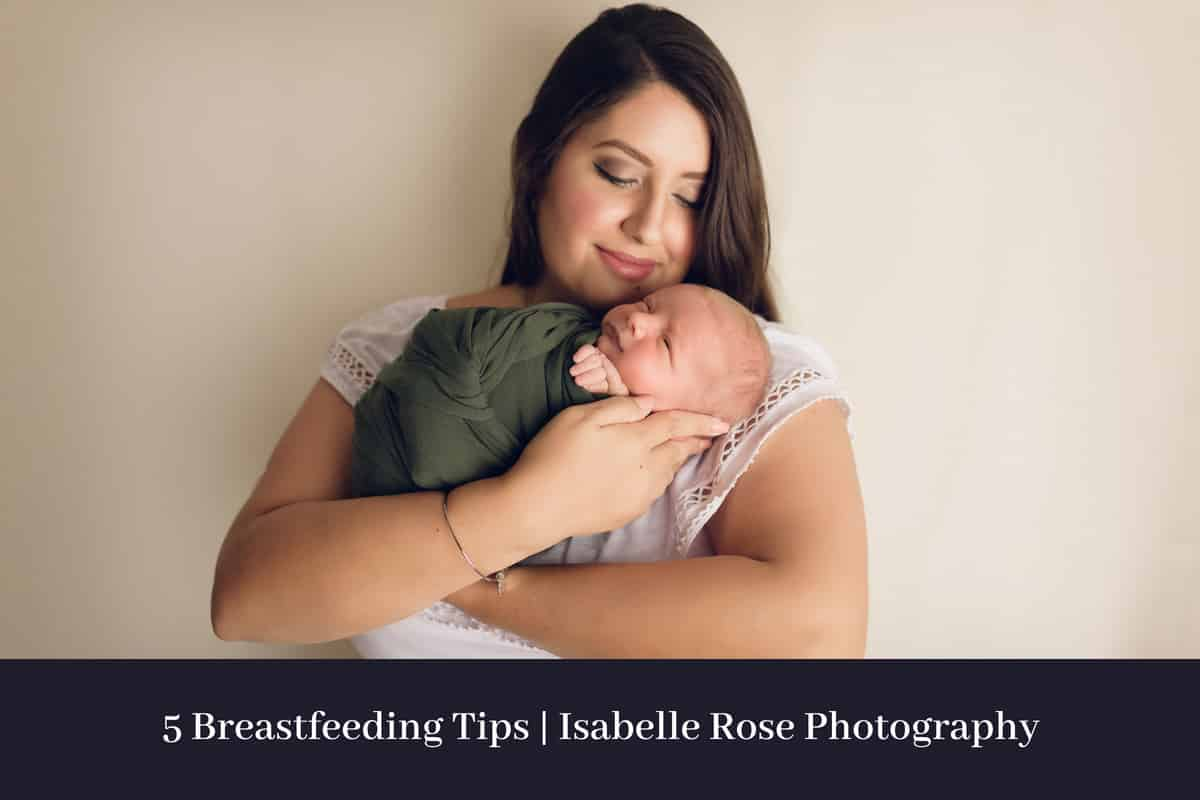 5 breastfeeding tips mother holding baby